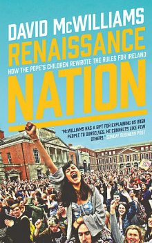 Renaissance Nation, David McWilliams