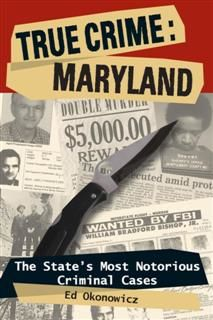True Crime: Maryland, Ed Okonowicz