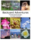 Backyard Adventures – A Family Book for All Ages, Joseph Gonzales