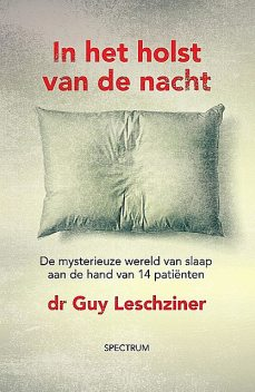 In het holst van de nacht, Guy Leschziner