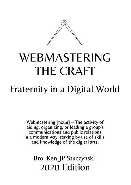 Webmastering the Craft, Ken JP Stuczynski