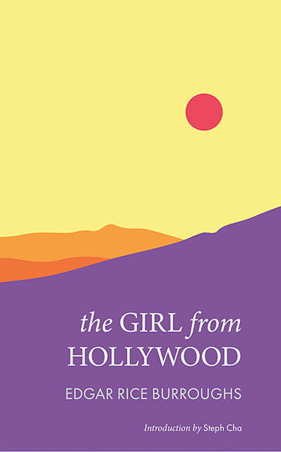 The Girl from Hollywood, Edgar Rice Burroughs