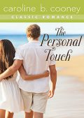 The Personal Touch, Caroline B. Cooney