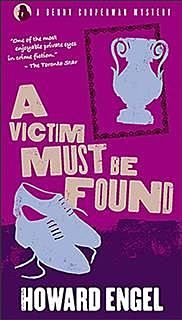 A Victim Must Be Found, Howard Engel