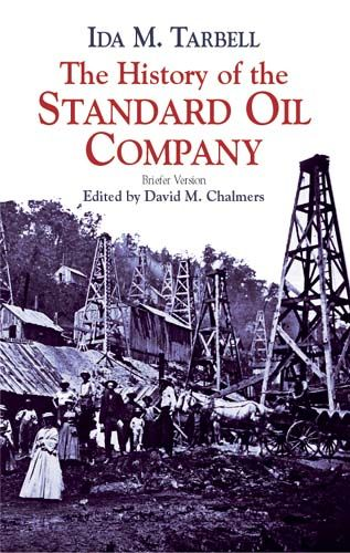 The History of the Standard Oil Company, Ida M.Tarbell