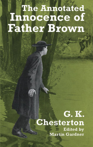 The Annotated Innocence of Father Brown, Gilbert Keith Chesterton