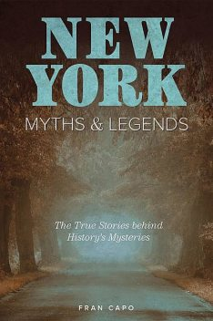 New York Myths and Legends, Fran Capo
