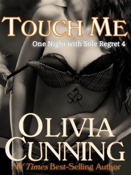 Touch Me, Olivia Cunning