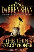 The Thin Executioner, Darren Shan