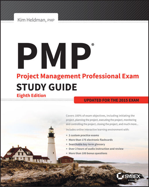 PMP: Project Management Professional Exam Study Guide, Kim Heldman
