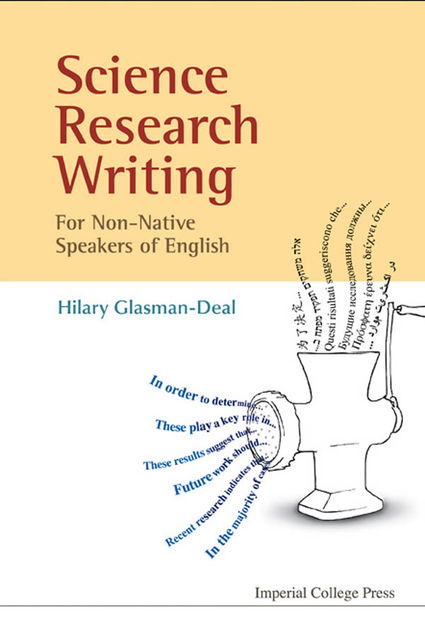 Science Research Writing for Non-Native Speakers of English, Hilary Glasman-Deal
