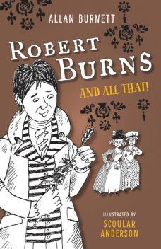 Robert Burns And All That, Allan Burnett
