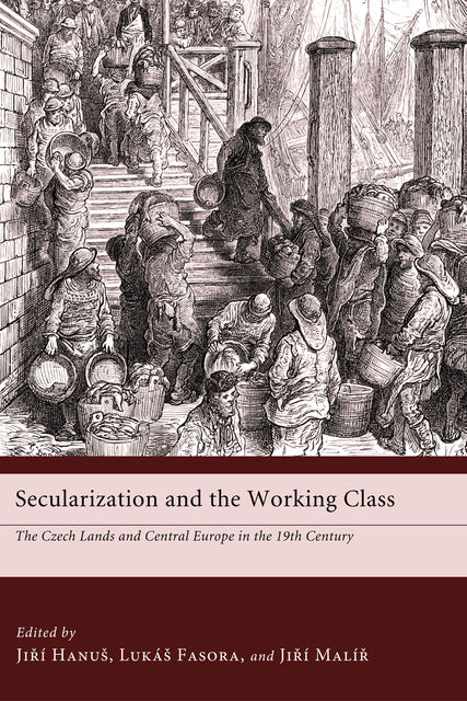 Secularization and the Working Class, Lukas Fasora