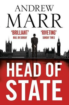 Head of State, Andrew Marr