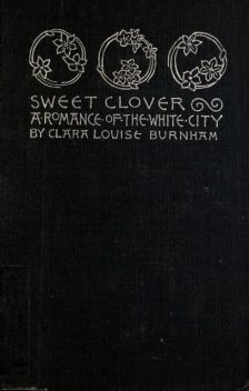 Sweet Clover, Clara Louise Burnham