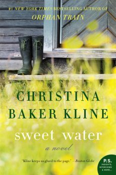 Sweet Water, Christina Baker Kline