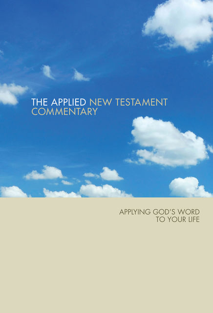Applied NT Bible Commentary, Steve Thorson, Tom Hale