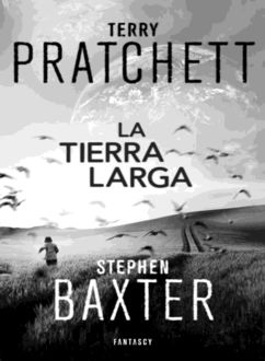 La Tierra Larga, Terry Pratchett