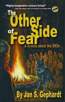 The Other Side of Fear, Jan S Gephardt