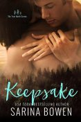 Keepsake (True North Book 3), Sarina Bowen