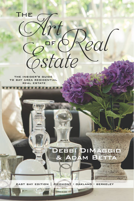 The Art of Real Estate, Adam Betta, Debbi DiMaggio