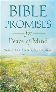 Bible Promises for Peace of Mind, Compiled by Barbour Staff