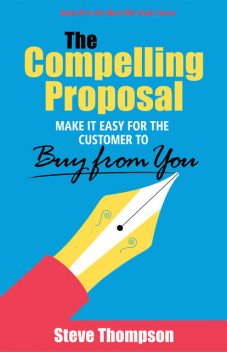 The Compelling Proposal, Steve Thompson