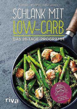 Schlank mit Low-Carb, Andreas Meyhöfer, Diana Ludwig