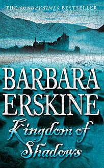 Kingdom of Shadows, Barbara Erskine