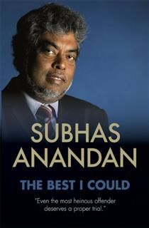 The Best I Could. From the Case Files of Subhas Anandan, Subhas Anandan