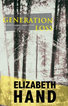 Generation Loss, Elizabeth Hand