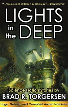 Lights in the Deep, Brad Torgerson