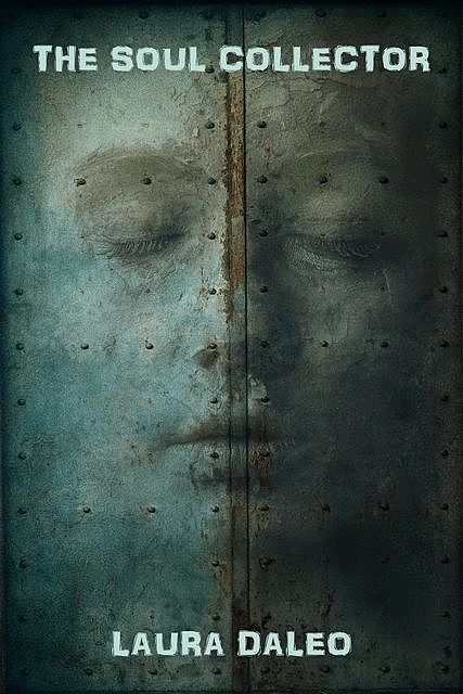 The Soul Collector, Laura Daleo
