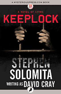 Keeplock, Stephen Solomita