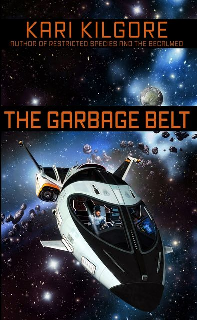 The Garbage Belt, Kari Kilgore
