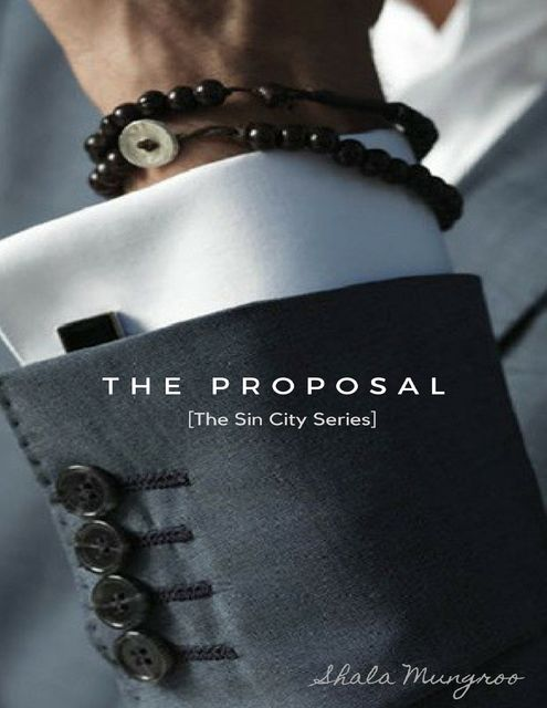 The Proposal, Shala Mungroo