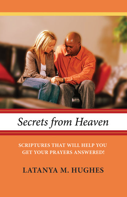 Secrets from Heaven, Latanya M. Hughes
