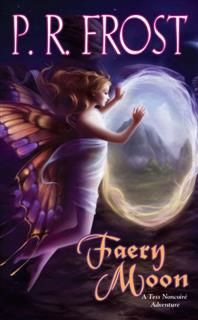 Faery Moon, P.R.Frost