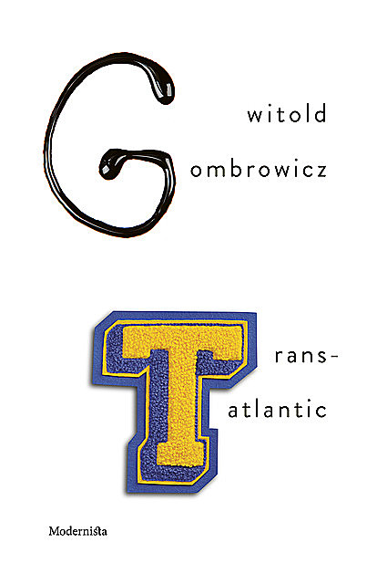 Trans-Atlantic, Witold Gombrowicz