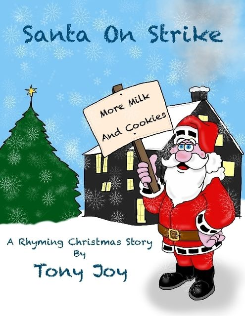 Santa On Strike, Tony Joy