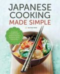Japanese Cooking Made Simple, Salinas Press