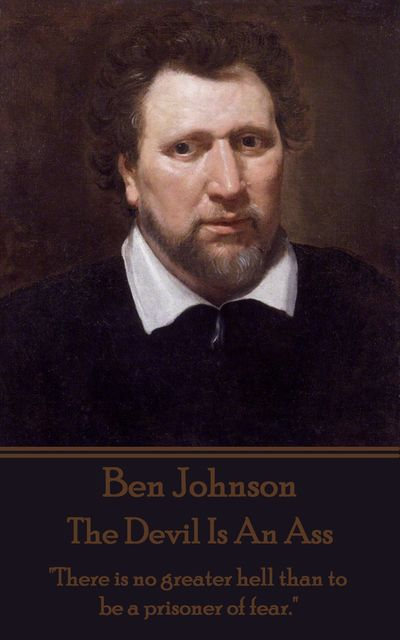 The Devil Is An Ass, Ben Jonson