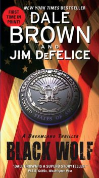Black Wolf: A Dreamland Thriller, Dale Brown, Jim DeFelice