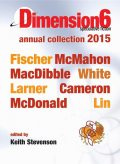 Dimension6, Bren MacDibble, Jason Fischer
