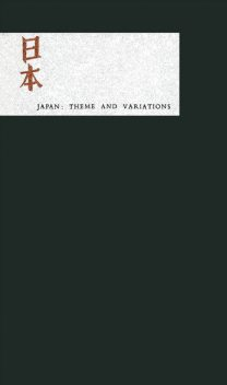 Japan: Theme and Variations, Charles E. Tuttle