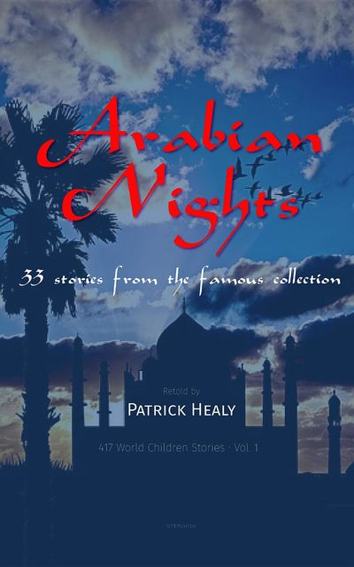 Arabian Nights, Patrick Healy