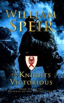 The Knights Victorious, William Speir