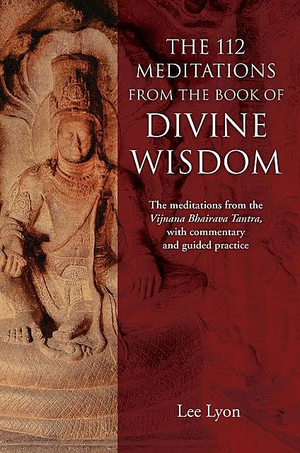 The 112 Meditations From the Book of Divine Wisdom, Lee Lyon