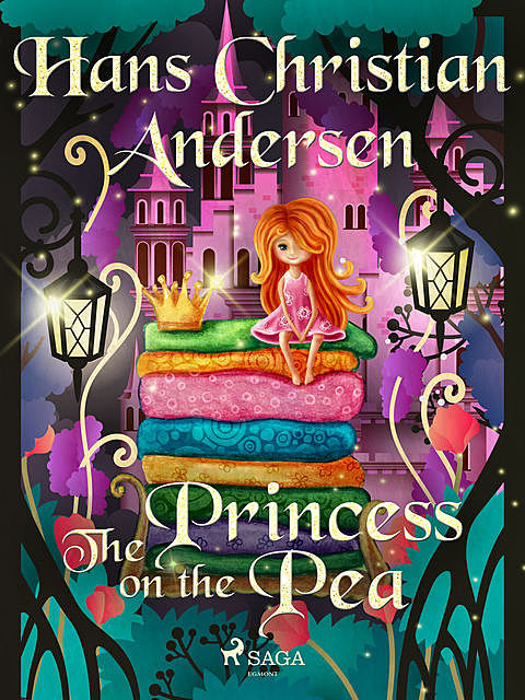 The Princess on the Pea, Hans Christian Andersen