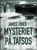 Mysteriet på Tatsos, James Jones